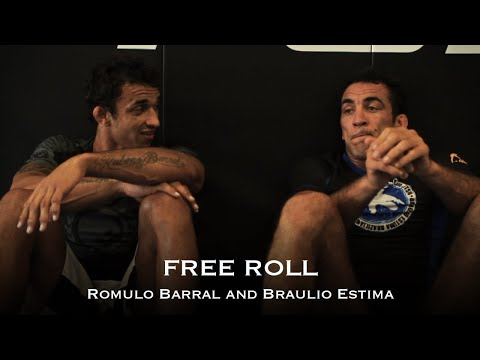 FREE ROLL Braulio Estima and Romulo Barral