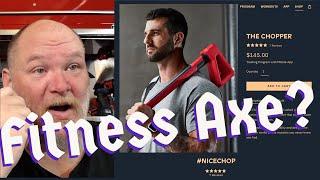"$145 ""Fitness Axe"" Reaction Video (ChopFit)"