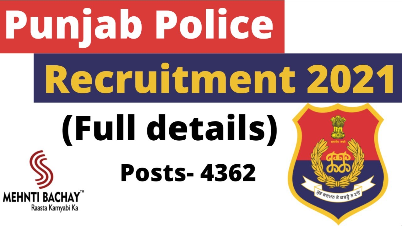 Punjab Police Recruitment 2021| Syllabus |Full detail|Constables |Selection Procedure| Mehnti Bachay