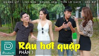 Râu Hơi Quặp Phần 1 | Bút Sa Gà Chết |Cười Té Ghế Cùng Đàn Đúm TV | Quang Líp | Linh Bún | Nhung Gem