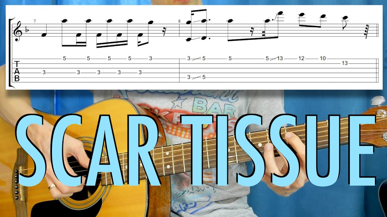How To Play Scar Tissue : red hot chili peppers scar tissue acoustic cover guitar tutorial how to play tab youtube ~ Vivirlamusica.com Haus und Dekorationen