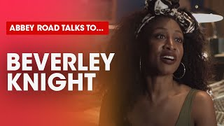 Beverley Knight talks to Abbey Road