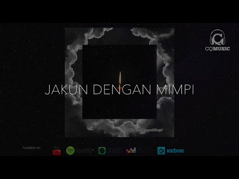 Jakun Dengan Mimpi (Official Lyric video) - Luca Sickta