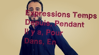 Beginner   Time expressions   Pendant, depuis, il y a ... thumbnail