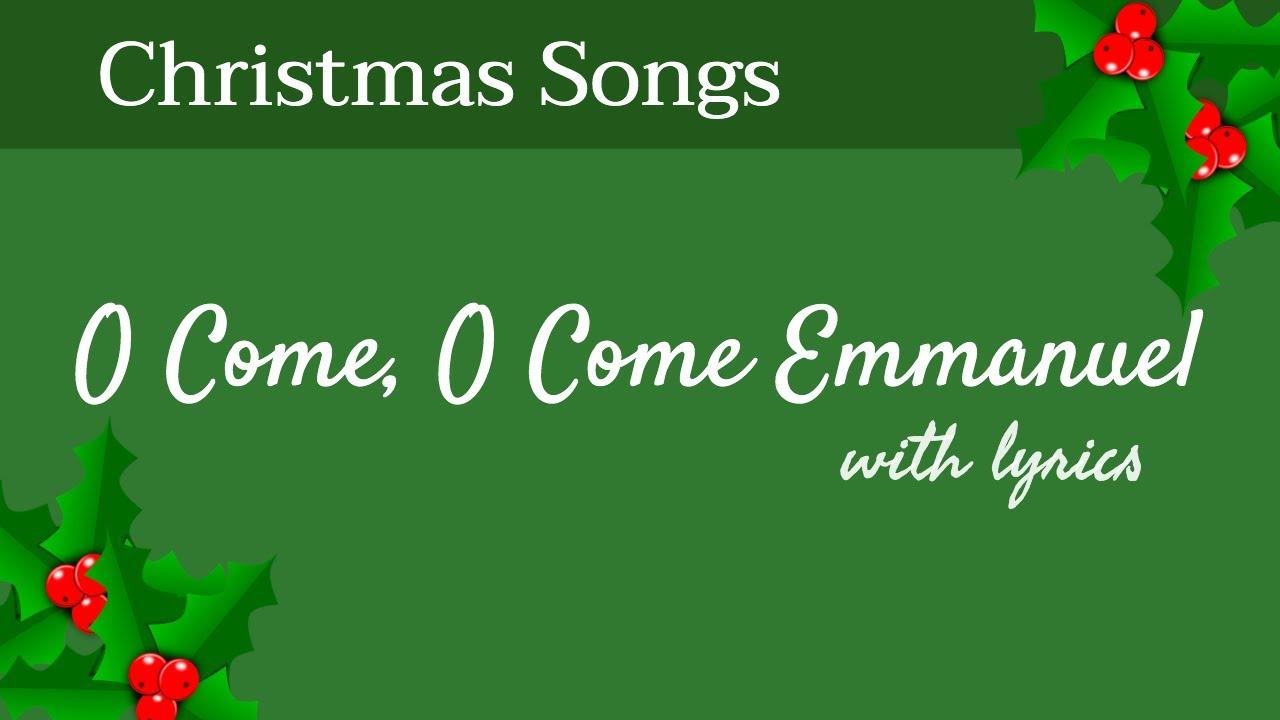 🎄 O Come, O Come Emmanuel - Christmas Songs - With Lyrics - YouTube