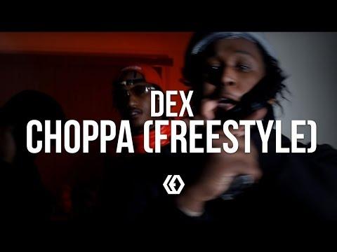 Dex Osama - Choppa (Freestyle)