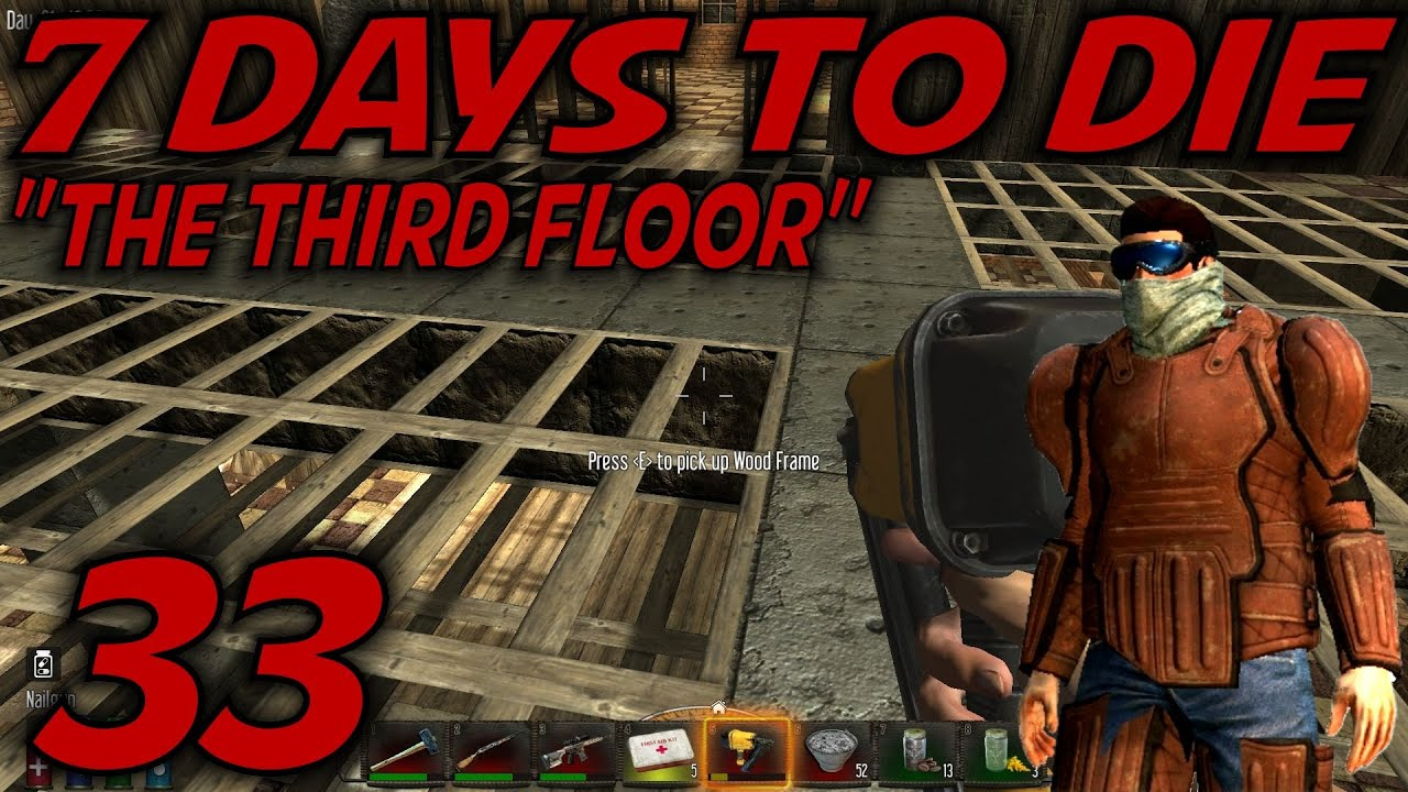 7 days to die alpha 10 4 gameplay let 39 s play s 10 5 for Wood floor 7 days to die