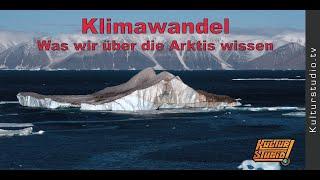 Klimawandel - Was wir über die Arktis wissen