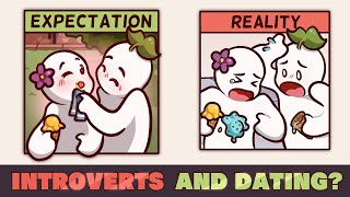 Introvert's Survival Guide to Dating