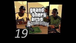 GTA San Andreas прохождение серия 19 (Запретный груз )