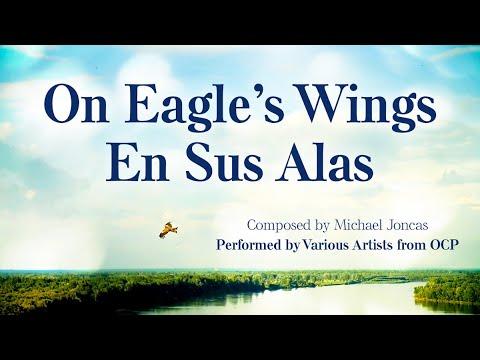 On Eagle's Wings/En Sus Alas – OCP Artists