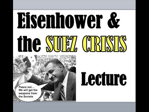 Eisenhower and the Suez Crisis APUSH