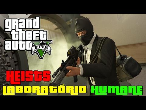 GTA V Online : HEISTS | MISSÃO SECRETA LABORATÓRIO DA HUMANE
