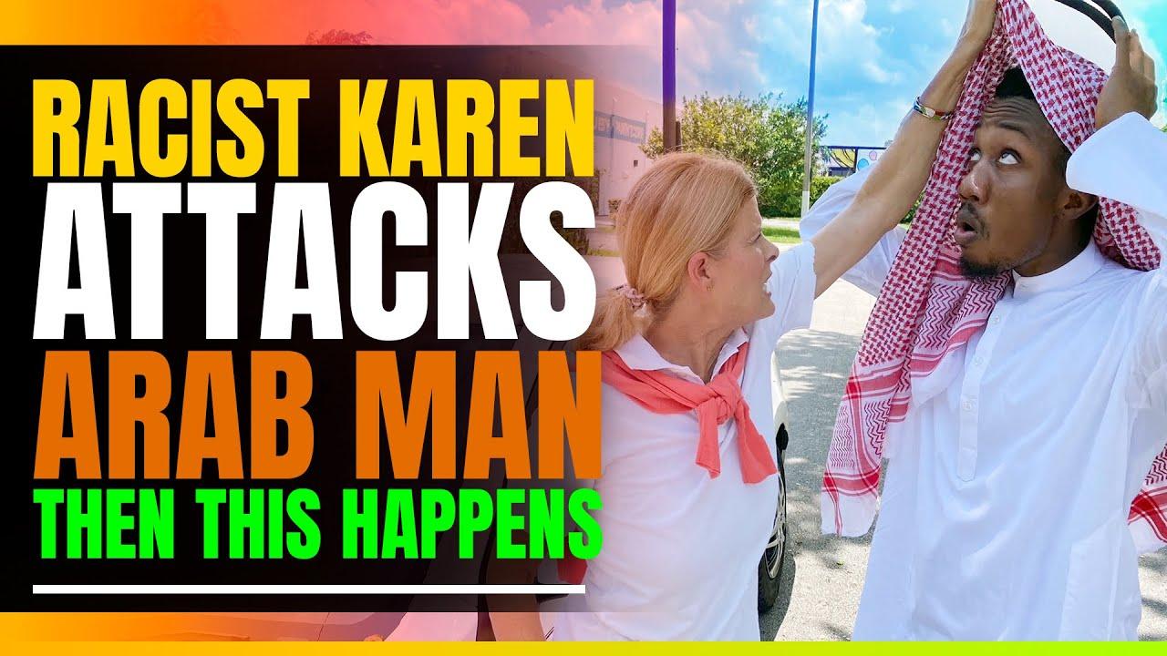 Racist Karen Attacks Innocent Arab Man. Then This Happens.