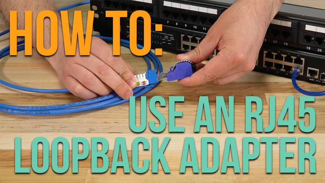 hight resolution of how to using an rj45 loopback adapter