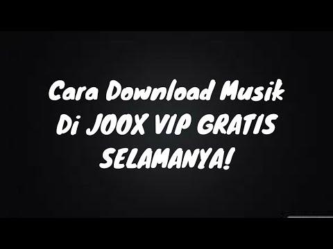 Cara Download Musik JOOX VIP GRATIS Tanpa Aplikasi JOOX nya