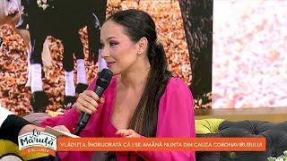 La Măruță: Vlăduța, îngrijorată că i se amână nunta din cauza coronavirusului