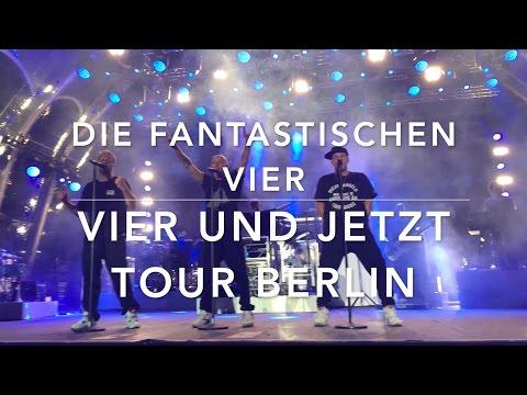 """Die Fantastischen Vier """"VIER UND JETZT"""" @Berlin"""