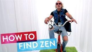 Have you found Zen lately?