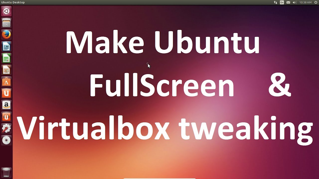 virtualbox full screen