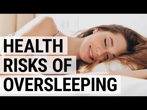 What Happens if You Get Too Much Sleep? Health Risks of Oversleeping