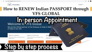 Ndian Passport Renewal Through VFS Global By  N-Person Appointment Step By Step Process