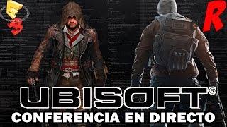 #E3RAZOR - E3 2015 - Conferencia Ubisoft EN DIRECTO