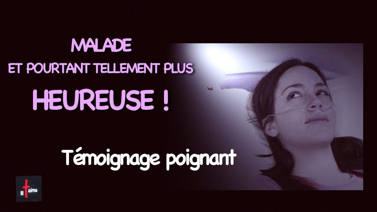 """AU COEUR DE LA MALADIE, ELLE DIT """"J'AI TELLEMENT PLUS DE BOHNEUR MAINTENANT !"""""""