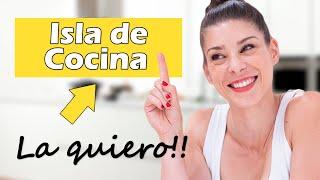 COCINAS con ISLA: te cuento el SECRETO  para DISEÑARLA o ELEGIRLA sin EQUIVOCARTE!!