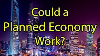 Making the Case for a Planned Economy