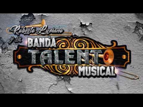 Roberto Luviano y su Banda Talento Musical