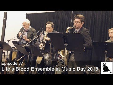 Rent Romus' Life's Blood Ensemble at Music Day 2018 [Episode 87]