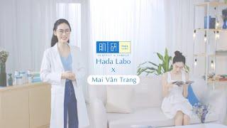 BE A SKIN EXPERT AT HOME | Mai Vân Trang x Hada Labo