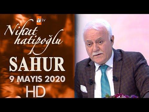 Nihat Hatipoğlu ile Sahur - 9 Mayıs 2020