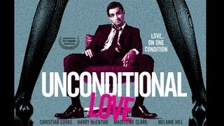 Unconditional Love - Trailer