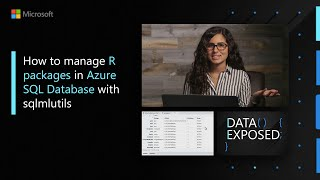 How to manage R packages in Azure SQL Database with sqlmlutils | Data Exposed