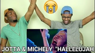 JOTTA A & MICHELY MANUELY- Hallelujah (REACTION)