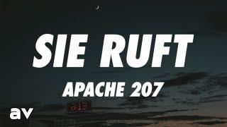 Apache 207 - Sie ruft (Lyrics)