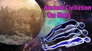 LIFE on MARS!? Possible Ancient Civilization on Mars