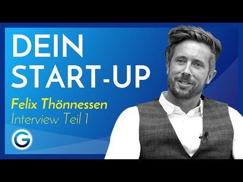 Selbstständigkeit: So baust du erfolgreich dein Business auf // Felix Thönnessen im Interview Teil 1