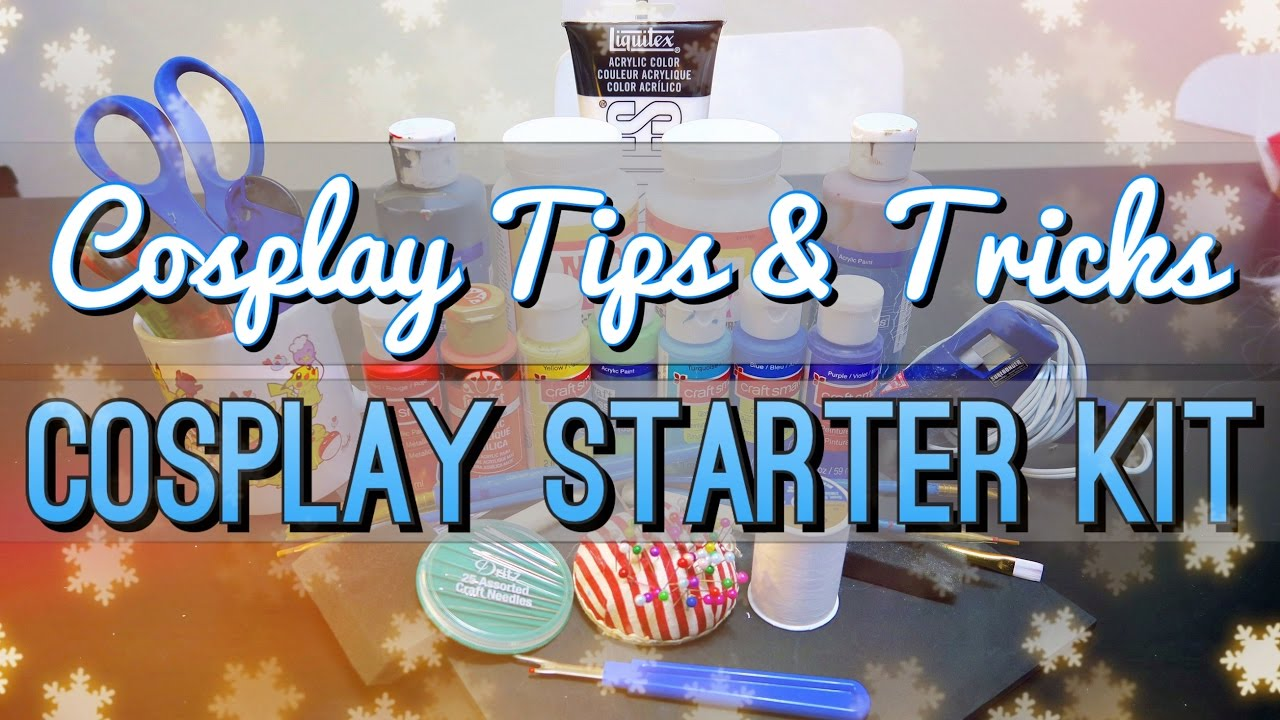 Cosplay Starter Kit Cosplay Tips Tricks Shainadilla Youtube