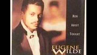 Eugene Wilde _ Got To Get You Home Tonight (HQ widestereo).wmv