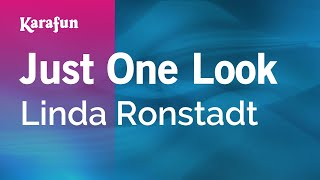 Karaoke Just One Look - Linda Ronstadt *
