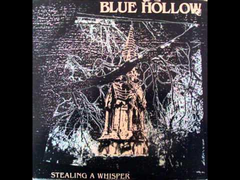 Blue Hollow - Blue Hollow