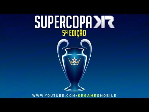 SUPERCOPA KR - CLASH ROYALE - 1ª FASE