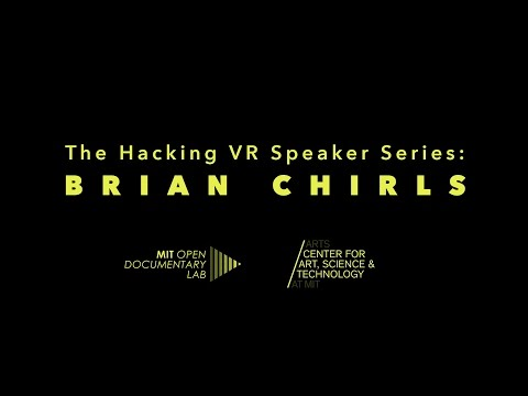 The Hacking VR Speaker Series: Brian Chirls on webVR