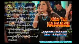 Htike Tan II karaoke II Sung TIn Par gospel song