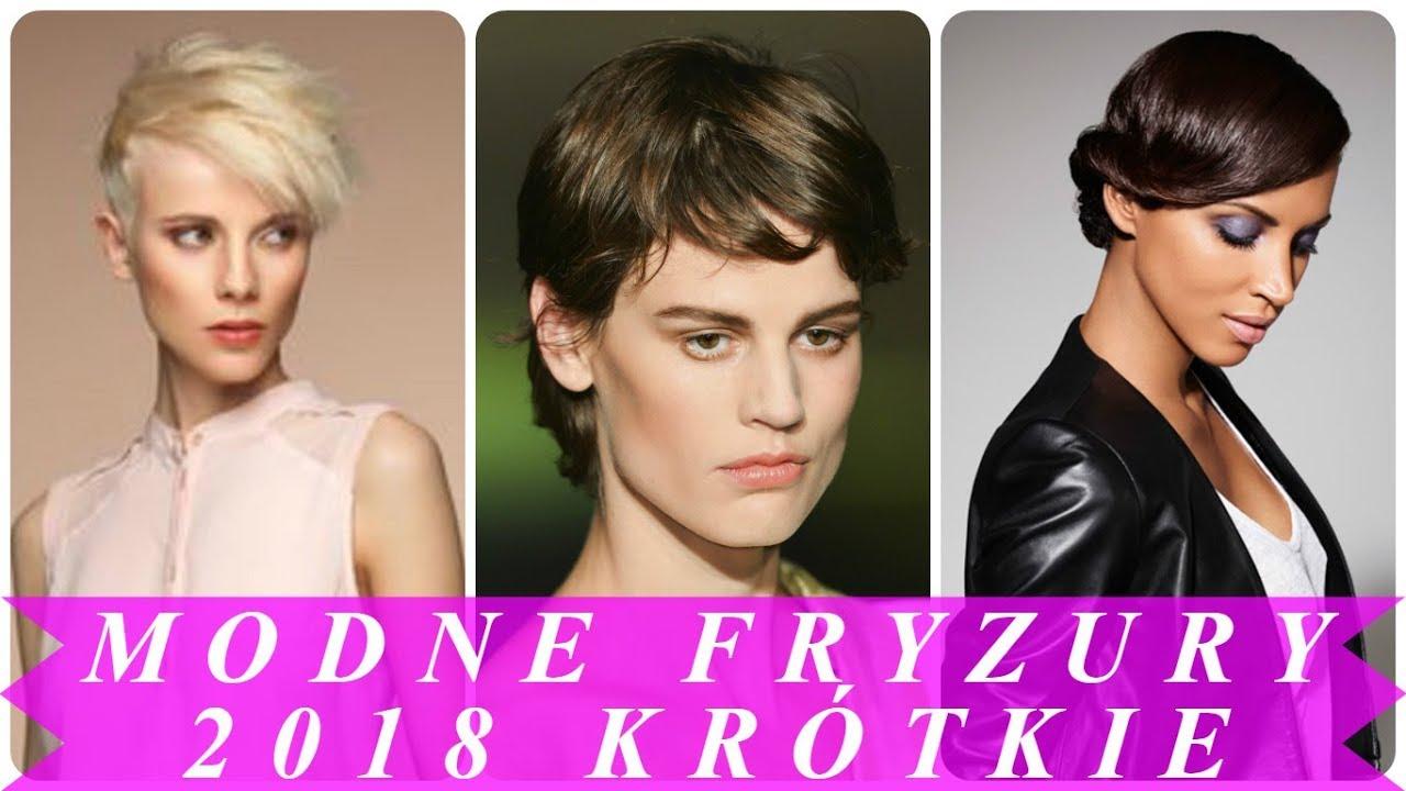 Modne Krótkie Fryzury Damskie 2018