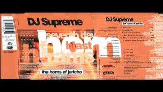 Dj Supreme - Tha Horns Of Jericho (Dj Scot Project Remix)