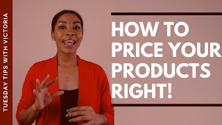 How to Price Your Products Properly: Create a 7 Point Pricing Strategy